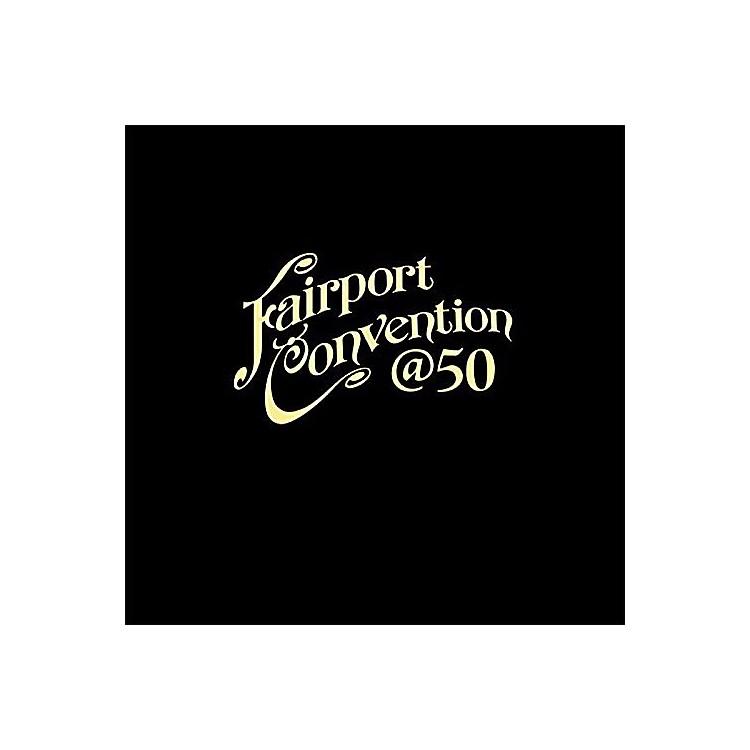 AllianceFairport Convention - Fairport Convention 50:50@50