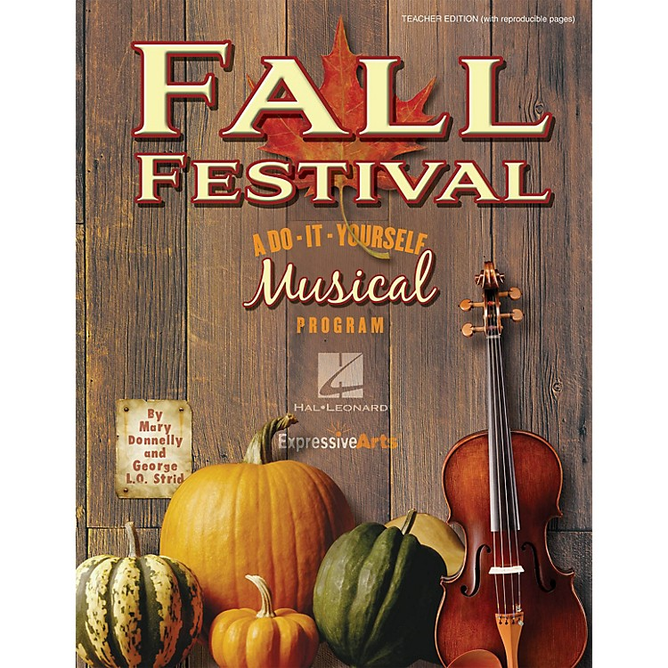 Hal LeonardFall Festival (A Do-It-Yourself Musical Program) Accompaniment CD Composed by Mary Donnelly