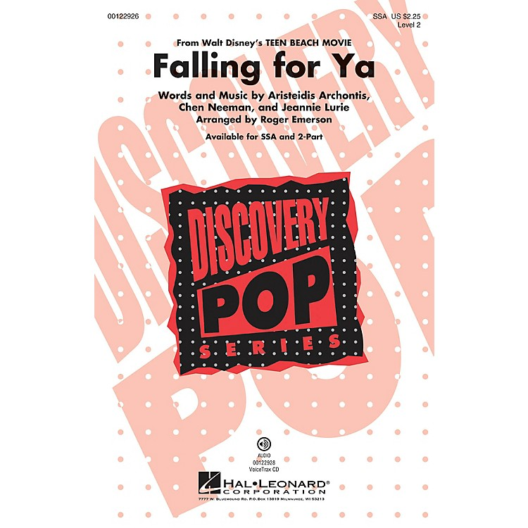 Hal LeonardFalling for Ya (from Disney Teen Beach Movie Discovery Level 2) SSA arranged by Roger Emerson