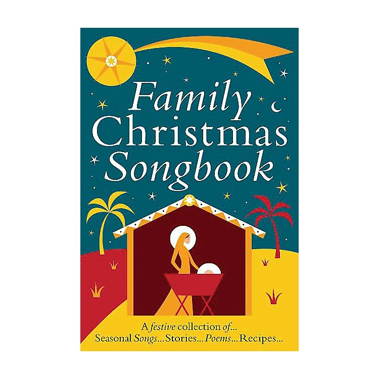 Music SalesFamily Christmas Songbook Music Sales America Series Softcover Written by Heather Ramage