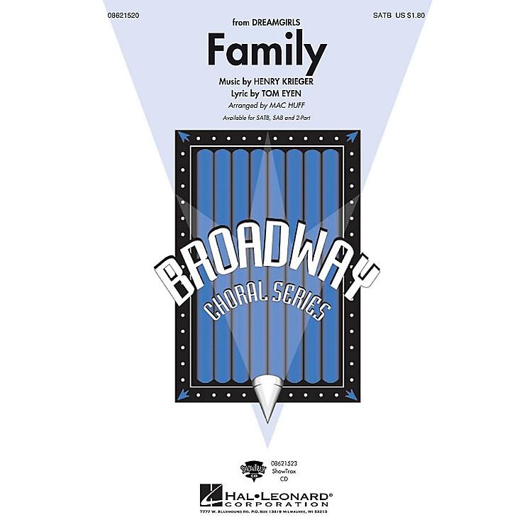 Hal LeonardFamily (from Dreamgirls) SAB Arranged by Mac Huff