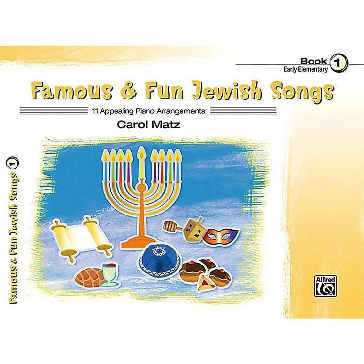 Alfred Famous & Fun Jewish Songs, Book 1 Early Elementary