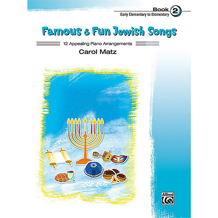 Alfred Famous & Fun Jewish Songs, Book 2 Early Elementary / Elementary