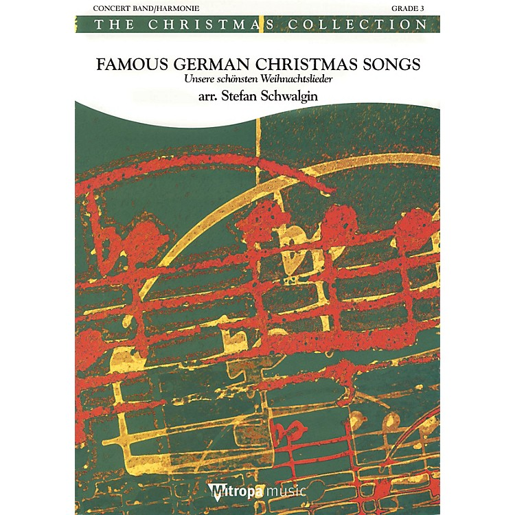 Mitropa MusicFamous German Christmas Songs Concert Band Level 3 Arranged by Stefan Schwalgin