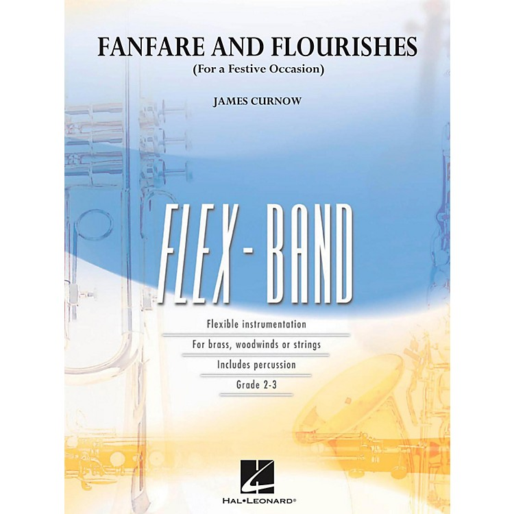 Hal Leonard Fanfare And Flourishes (For A Festive Occasion) - Flexband Series Level 2-3