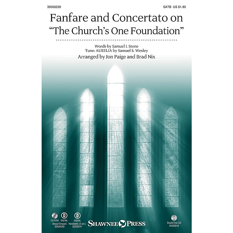 Shawnee Press Fanfare and Concertato on The Church's One Foundation SATB/CONGREGATION arranged by Jon Paige