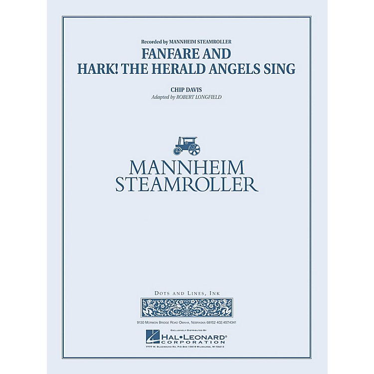 Mannheim SteamrollerFanfare and Hark! The Herald Angels Sing Concert Band Level 4 by Mannheim Steamroller by Longfield