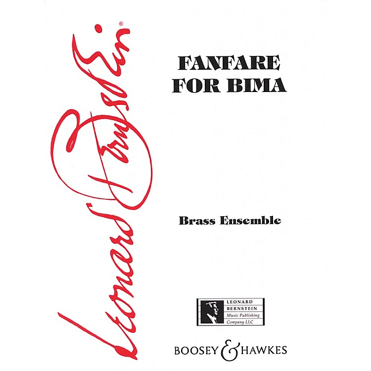 Boosey and HawkesFanfare for Bima Boosey & Hawkes Chamber Music Series by Leonard Bernstein
