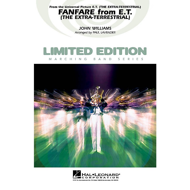 Hal Leonard Fanfare from E.T. The Extra-Terrestrial Marching Band Level 4 Arranged by Paul Lavender