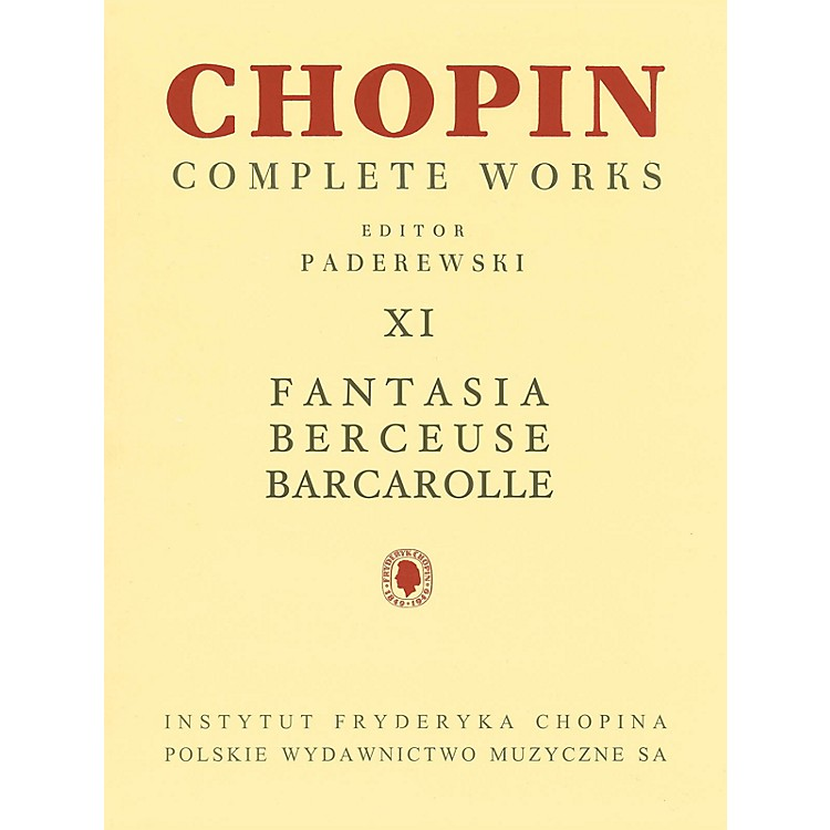 PWMFantasia, Berceuse, Barcarolle (Chopin Complete Works Vol. XI) PWM Series Softcover