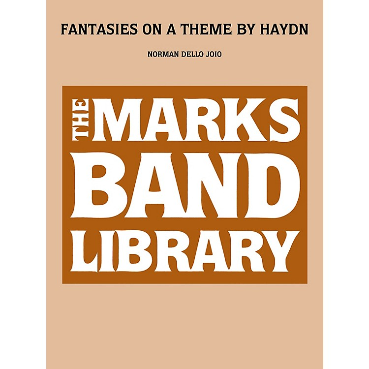 Edward B. Marks Music CompanyFantasies on a Theme by Haydn Concert Band Level 4 Composed by Franz Joseph Haydn