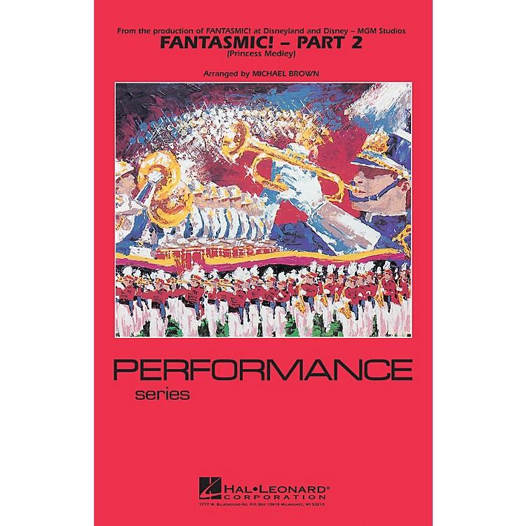 Hal LeonardFantasmic! - Part 2 (Princess Medley) Marching Band Level 3-4 Arranged by Michael Brown