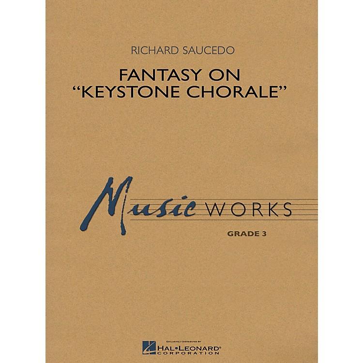 Hal LeonardFantasy on Keystone Chorale (MusicWorks Grade 3) Concert Band Level 3