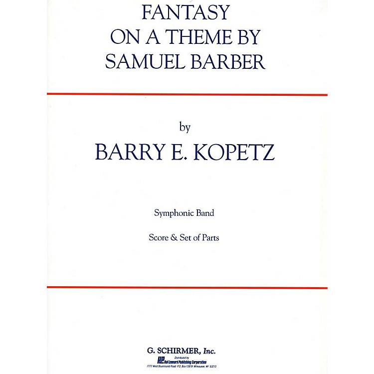 G. SchirmerFantasy on a Theme by Samuel Barber (ov. to The School for Scandal) Concert Band Level 4-5 by Kopetz