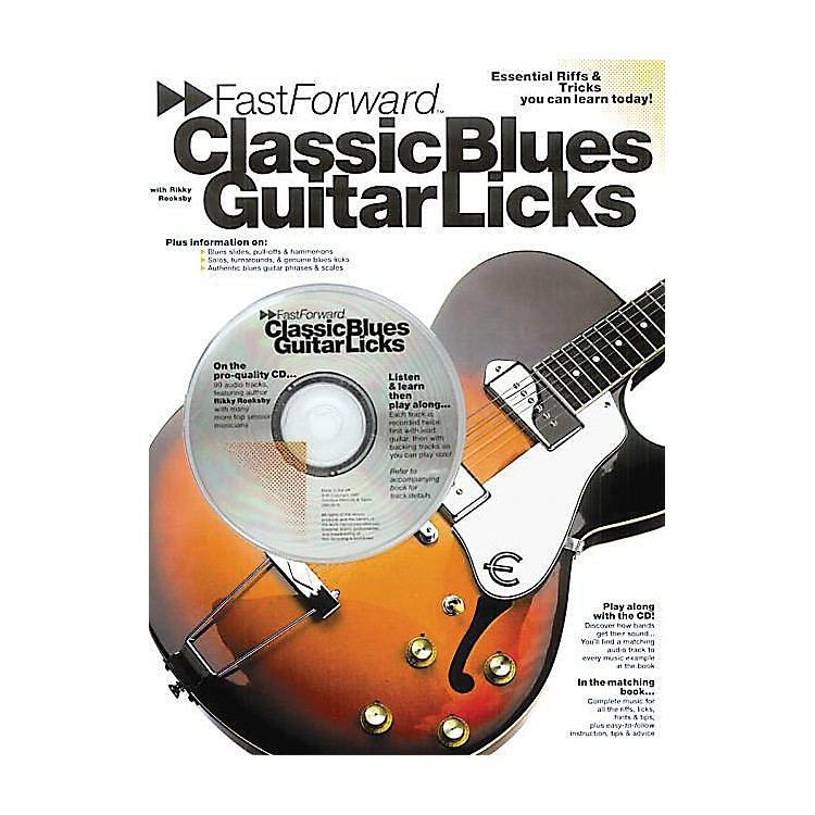 Music SalesFast Forward - Classic Blues Guitar Licks Music Sales America Series Softcover with CD by Rikky Rooksby