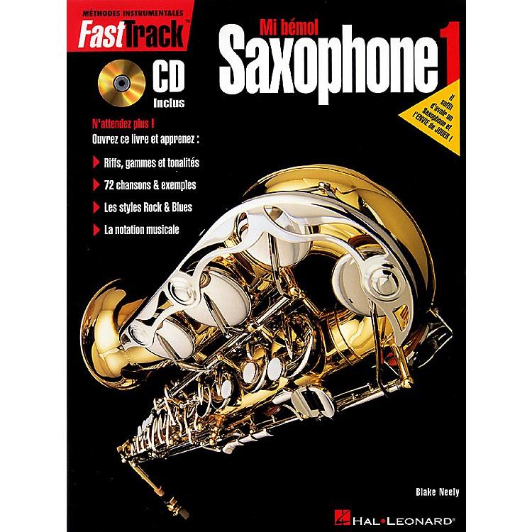 Hal LeonardFastTrack Alto Saxophone Method - Book 1 - French Edition Fast Track Music Instruction Series