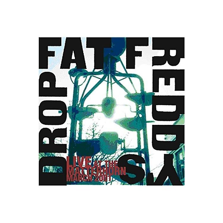 AllianceFat Freddys Drop - Live at the Matterhorn