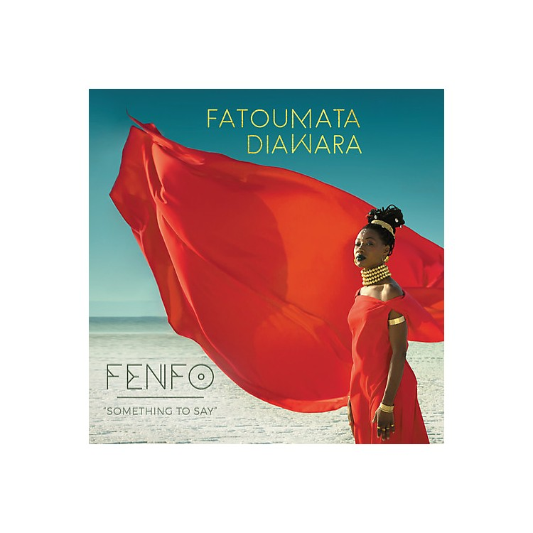 Alliance Fatoumata Diawara - Fenfo (Something To Say) (CD)