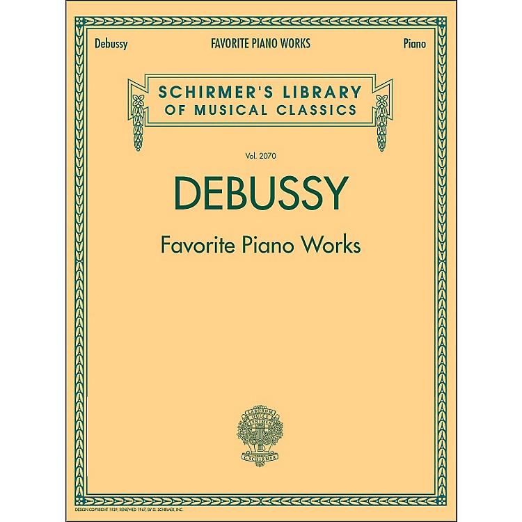 G. SchirmerFavorite Piano Works Piano Vol 2070 By Debussy