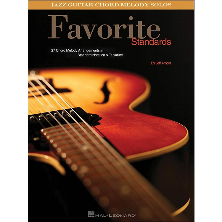 Hal Leonard Favorite Standards Jazz Guitar Chord Melody Solos