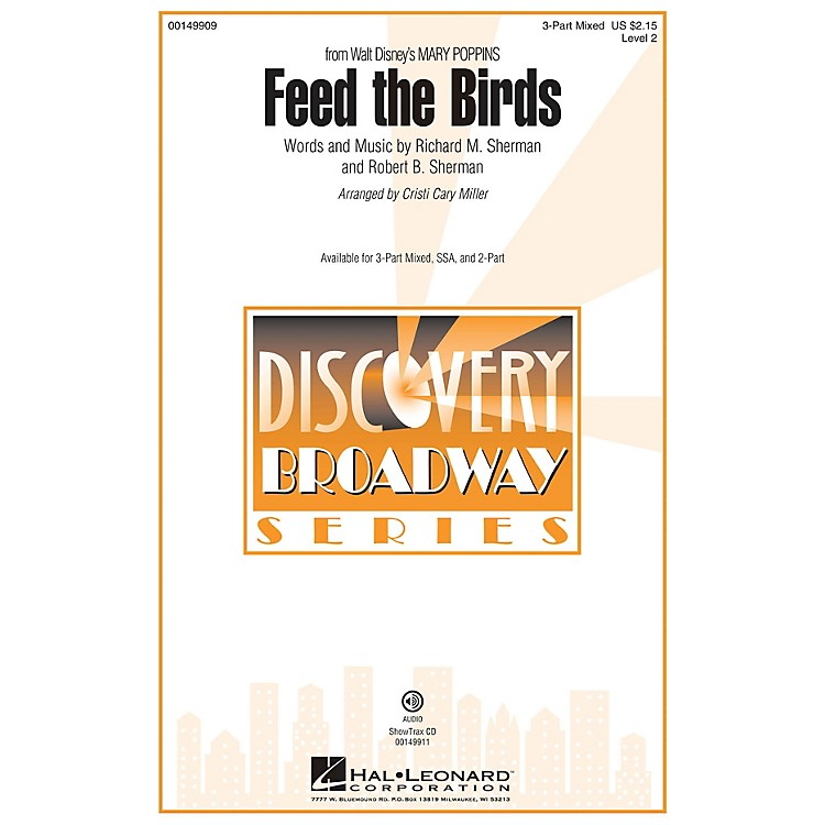 Hal LeonardFeed the Birds (Discovery Level 2) ShowTrax CD Arranged by Cristi Cary Miller
