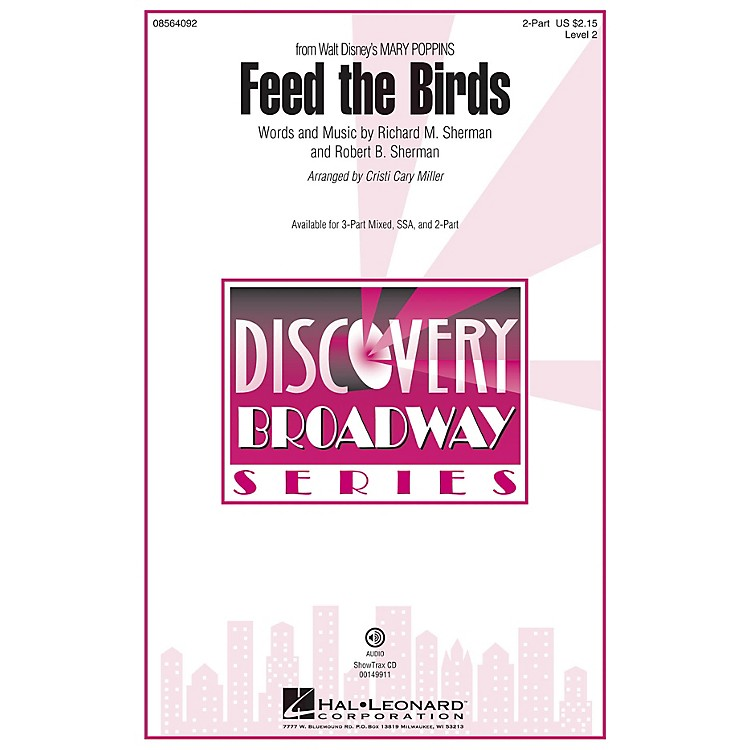 Hal LeonardFeed the Birds (from Mary Poppins) 2-Part arranged by Cristi Cary Miller