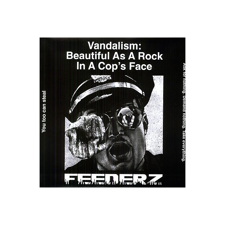 Alliance Feederz - Vandalism: Beautiful As a Rock in a Cops Face