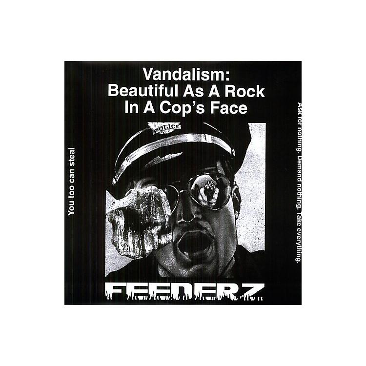 AllianceFeederz - Vandalism: Beautiful As a Rock in a Cops Face