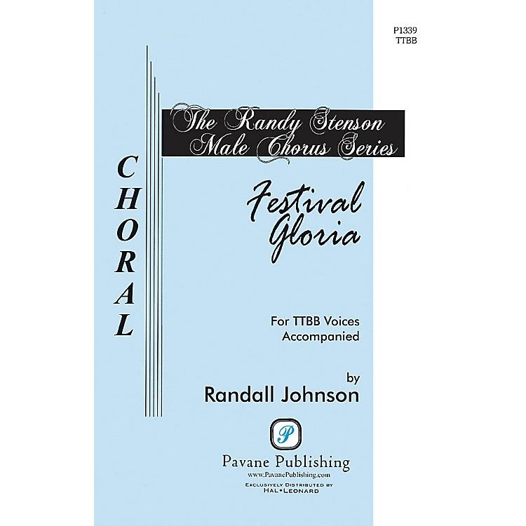 PavaneFestival Gloria TTBB composed by Randall Johnson