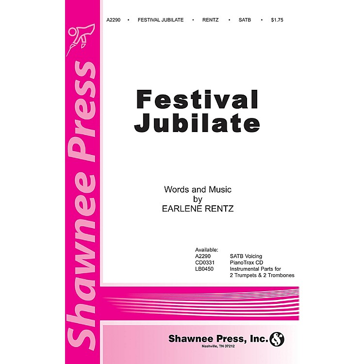 Shawnee PressFestival Jubilate SATB composed by Earlene Rentz