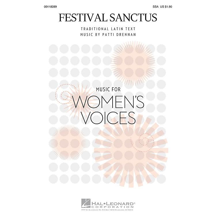 Hal LeonardFestival Sanctus SSA composed by Patti Drennan