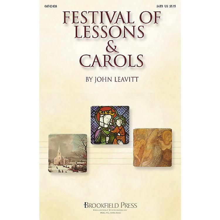 BrookfieldFestival of Lessons & Carols (SATB) SATB arranged by John Leavitt