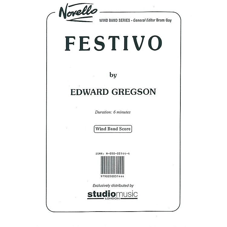 Studio Music LondonFestivo Concert Band Composed by Edward Gregson