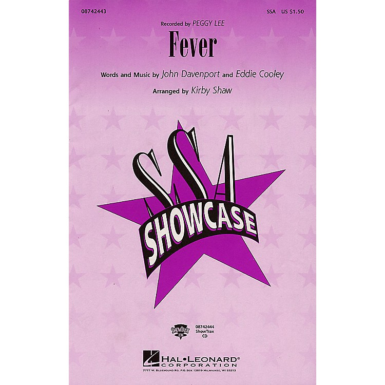 Hal LeonardFever (ShowTrax CD) by Peggy Lee Arranged by Kirby Shaw