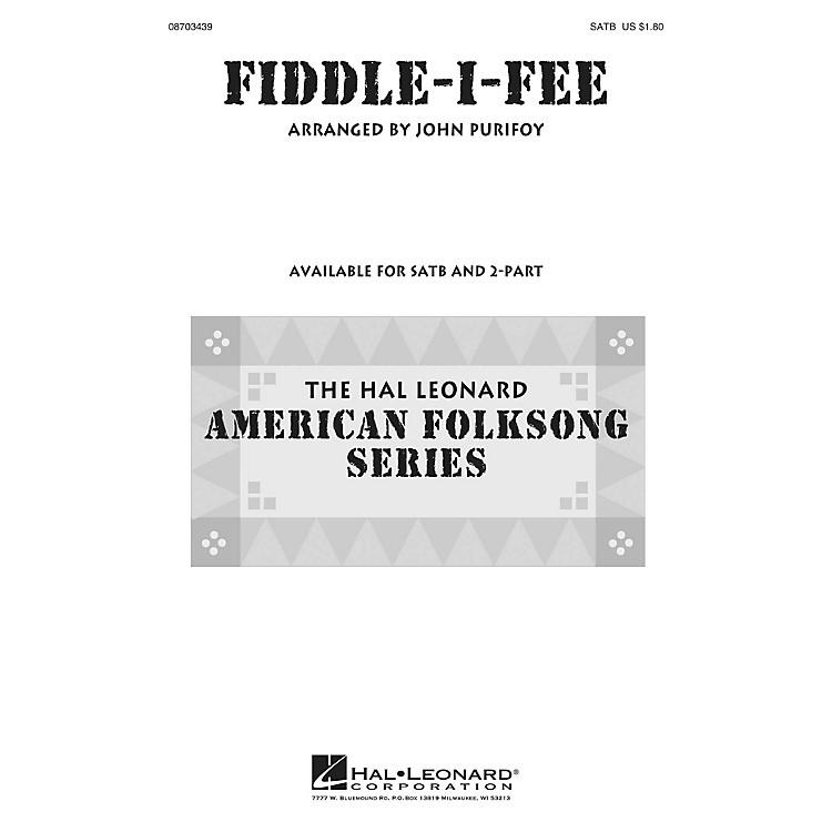 Hal LeonardFiddle-I-Fee SATB arranged by John Purifoy