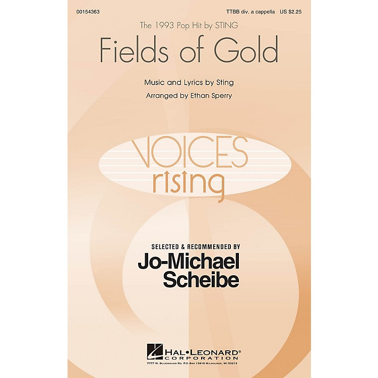Hal LeonardFields of Gold (Selected by Jo-Michael Scheibe) TTBB A Cappella by Sting arranged by Ethan Sperry