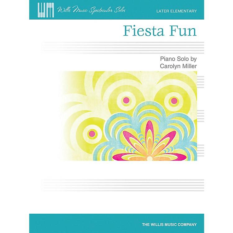 Willis MusicFiesta Fun (Later Elem Level) Willis Series by Carolyn Miller
