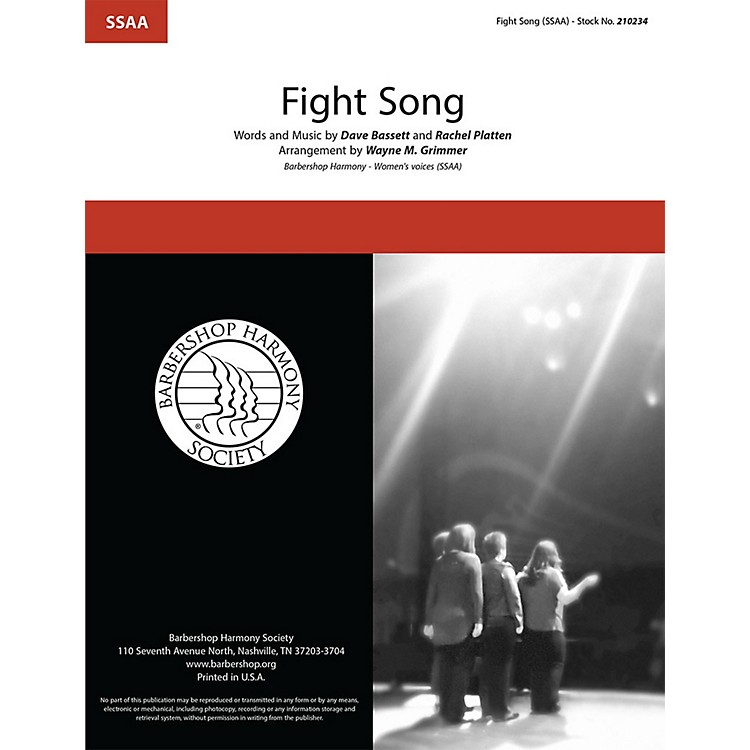 Barbershop Harmony SocietyFight Song SSAA A Cappella arranged by Wayne Grimmer