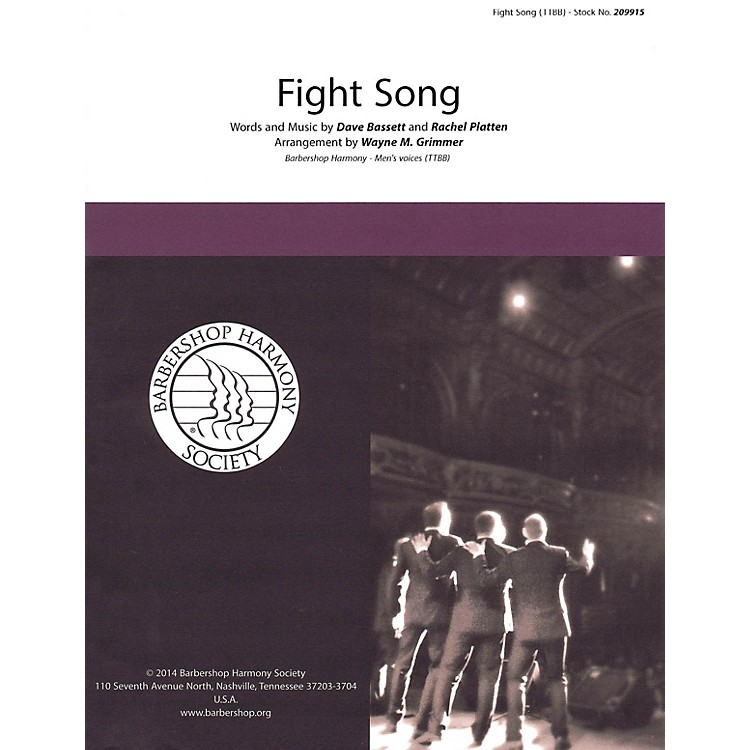 Barbershop Harmony SocietyFight Song TTBB A Cappella arranged by Wayne Grimmer