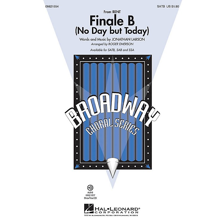 Hal Leonard Finale B (No Day but Today) (from Rent) SATB arranged by Roger Emerson