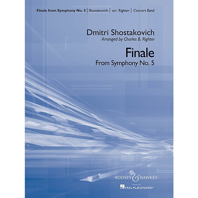 Boosey and HawkesFinale from Symphony No. 5 (Concert Band) Concert Band Composed by Dmitri Shostakovich