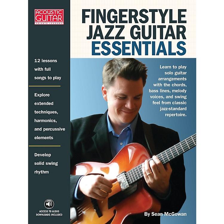 String Letter PublishingFingerstyle Jazz Guitar Essentials String Letter Publishing Series Softcover Written by Sean McGowan