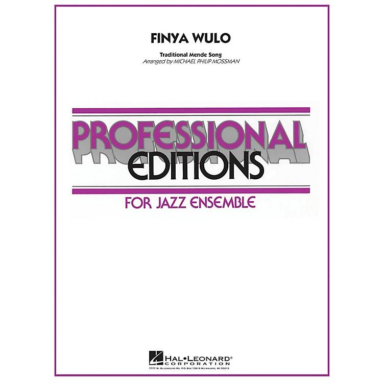 Hal LeonardFinya Wulo Jazz Band Level 5 Arranged by Michael Philip Mossman
