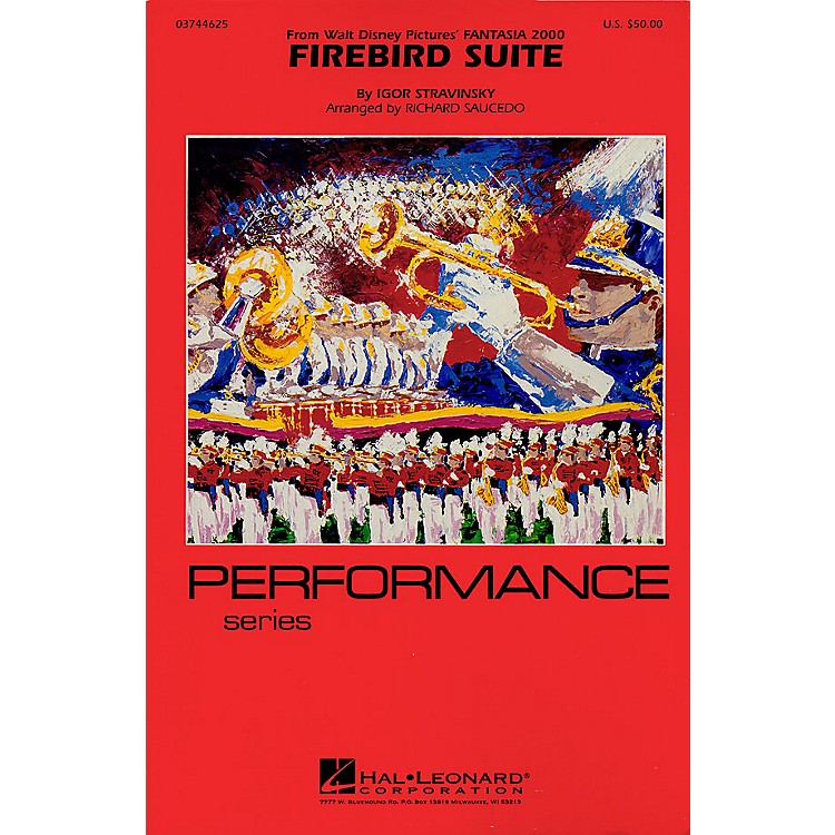 Hal LeonardFirebird Suite  (from Fantasia 2000) Marching Band Level 4 Arranged by Richard Saucedo
