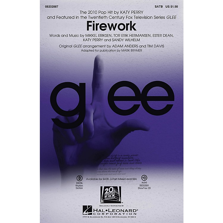 Hal LeonardFirework (featured in Glee) ShowTrax CD by Katy Perry Arranged by Adam Anders