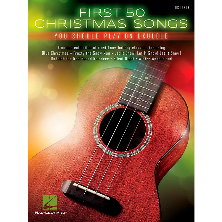 Hal Leonard First 50 Christmas Songs You Should Play on Ukulele