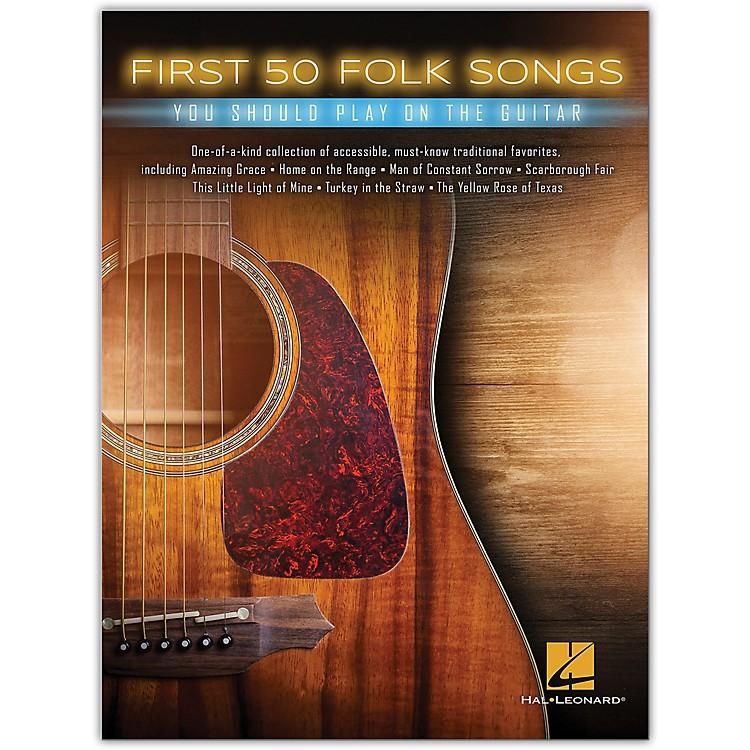 Hal LeonardFirst 50 Folk Songs You Should Play on Guitar