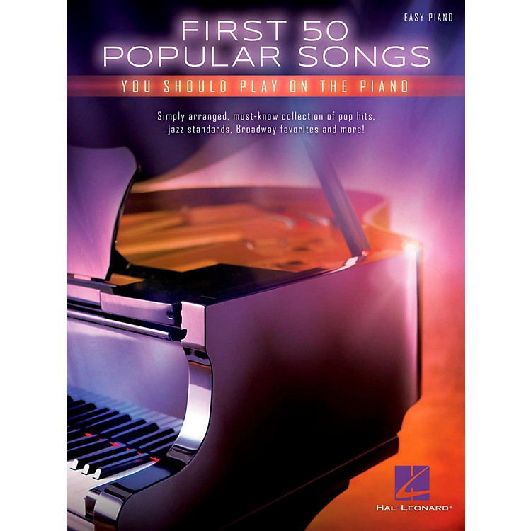 Hal LeonardFirst 50 Popular Songs You Should Play On The Piano (Easy Piano Notation)