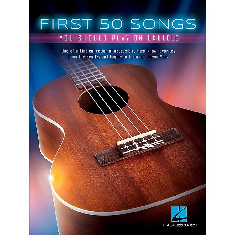 Hal LeonardFirst 50 Songs You Should Play on Ukulele
