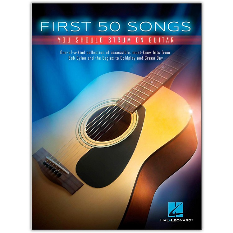 Hal LeonardFirst 50 Songs You Should Strum on Guitar